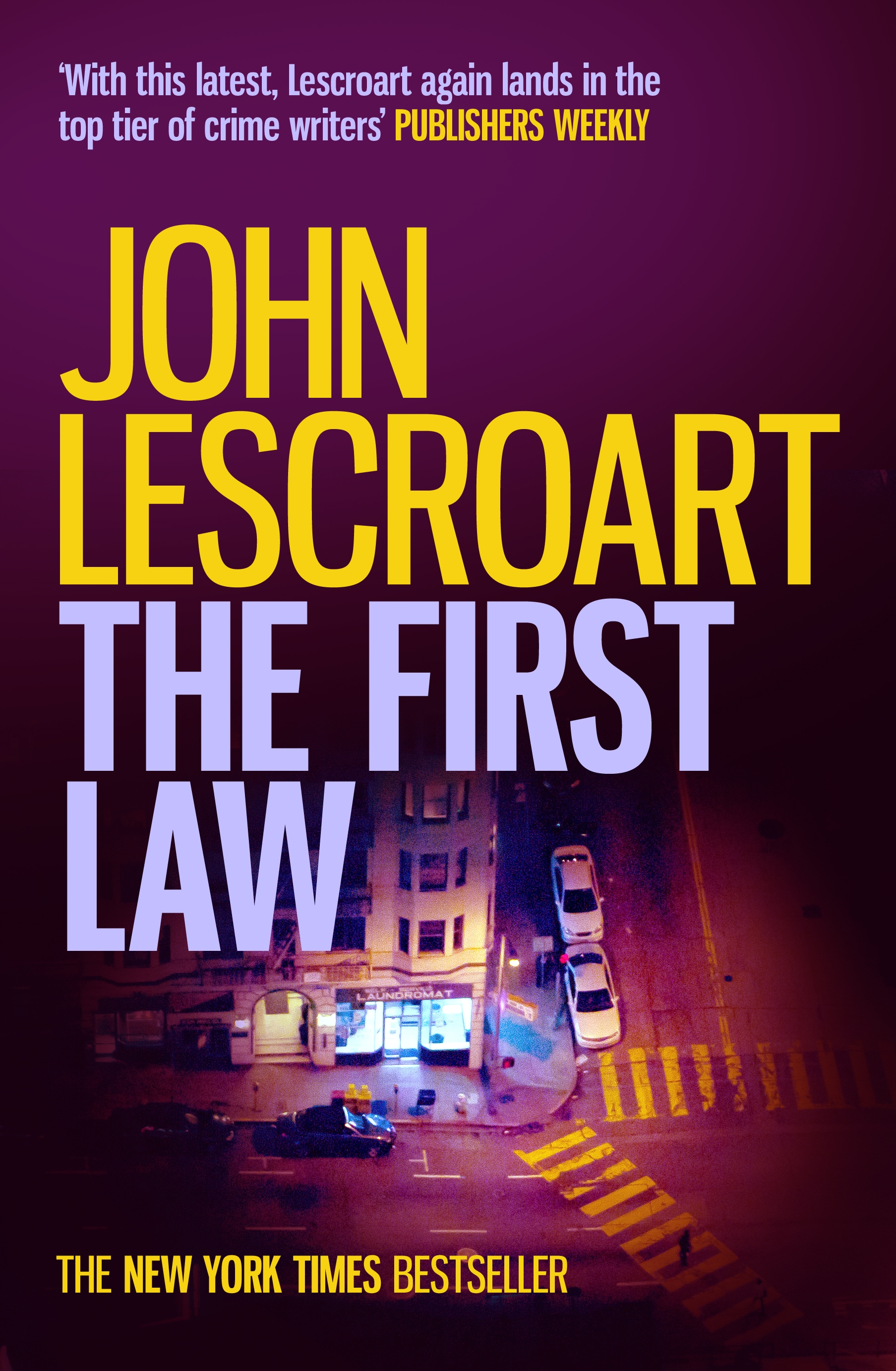 The First Law (Dismas Hardy, Book 9)
