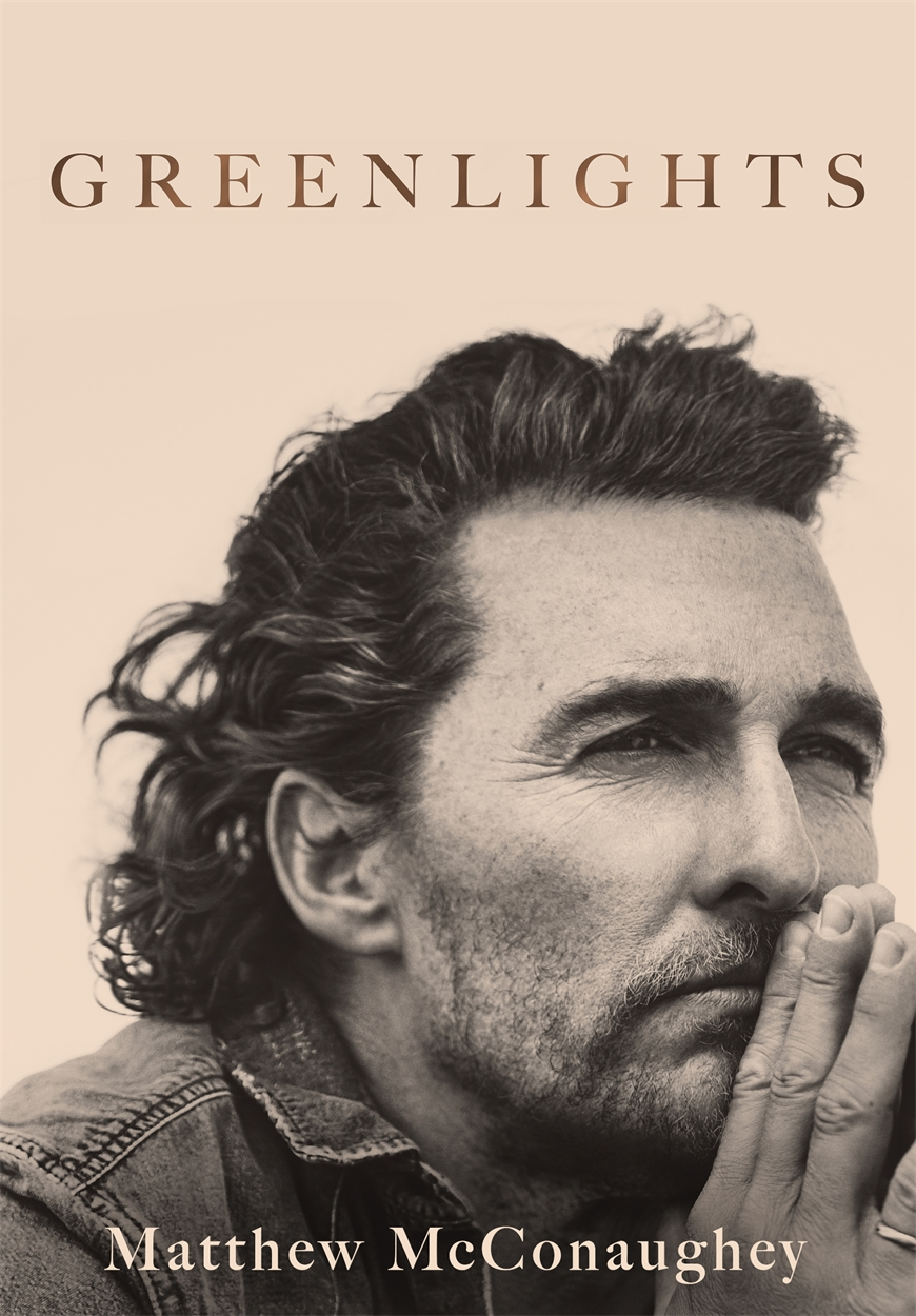 Greenlights by Matthew McConaughey | Headline Publishing Group, home of  bestselling fiction and non-fiction books and ebooks